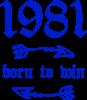 1981 Born to win