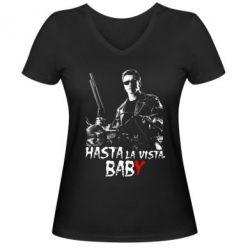Женская футболка с V-образным вырезом Hasta La vista, Baby