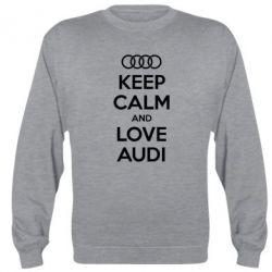 Реглан Keep Calm and Love Audi