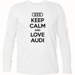 Футболка с длинным рукавом Keep Calm and Love Audi