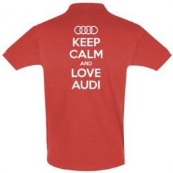 Футболка Поло Keep Calm and Love Audi