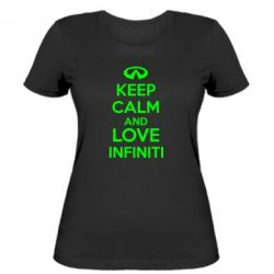 Женская футболка KEEP CALM and LOVE INFINITI