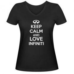 Женская футболка с V-образным вырезом KEEP CALM and LOVE INFINITI