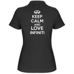 Женская футболка поло KEEP CALM and LOVE INFINITI