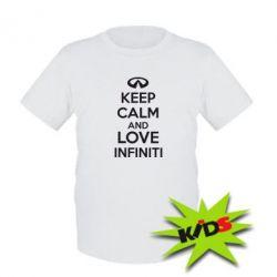 Детская футболка KEEP CALM and LOVE INFINITI