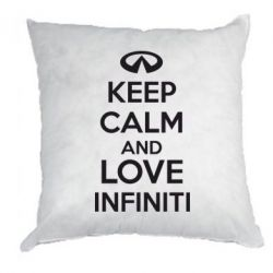 Подушка KEEP CALM and LOVE INFINITI