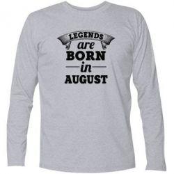 Футболка с длинным рукавом Legends are born in August - PrintSalon