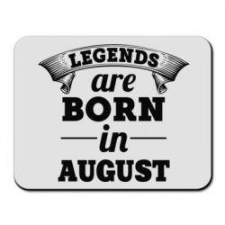 Коврик для мыши Legends are born in August - PrintSalon