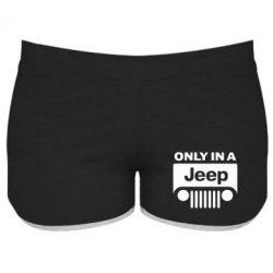 Женские шорты Only in a Jeep - PrintSalon