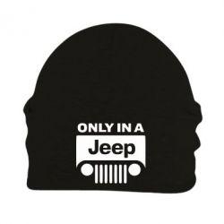 Шапка на флисе Only in a Jeep - PrintSalon