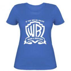 Женская футболка Warn A brother - PrintSalon